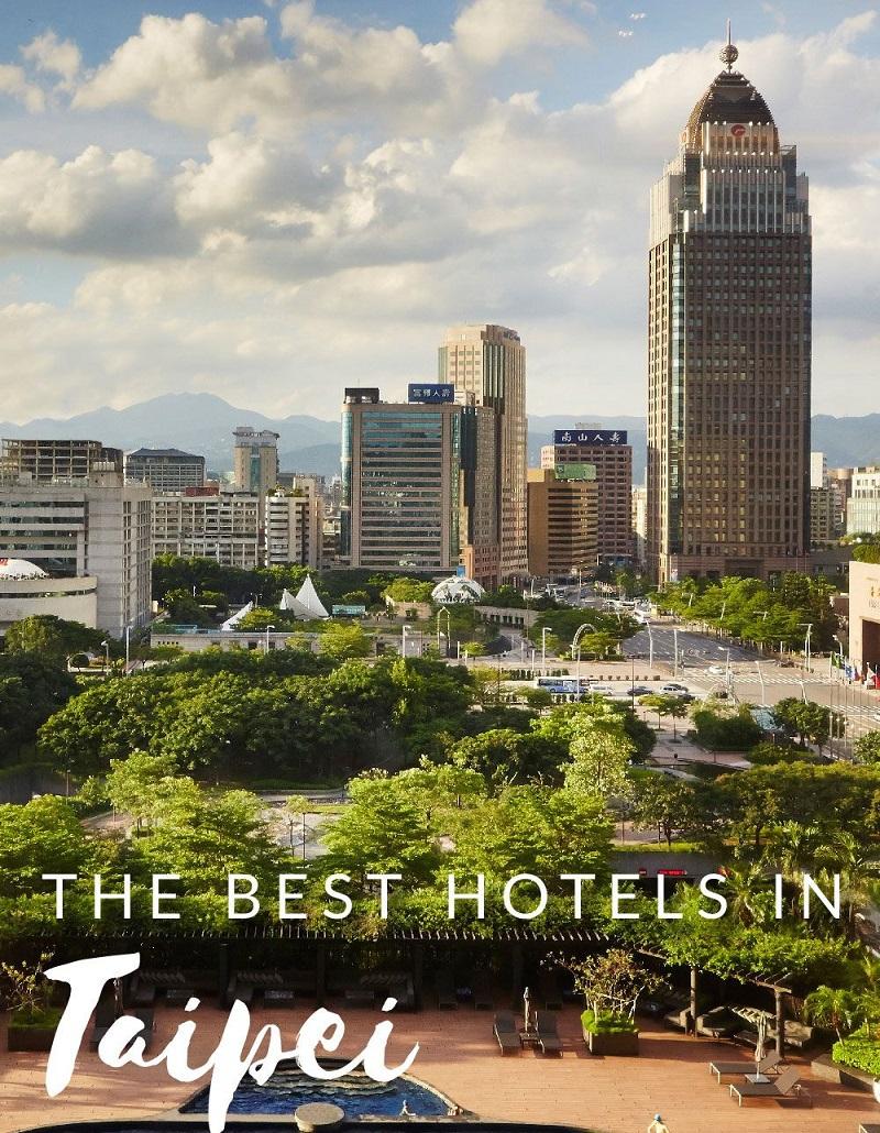 Các khách sạn ở Đài Bắc thường tập trung ở khu vực trung tâm